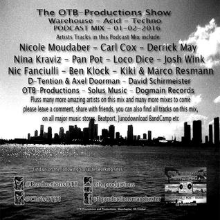 The-OTB-Productions-Show-Warehouse-Acid-Techno-PODCAST-MIX-01-04-2016
