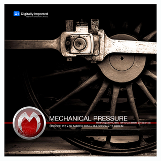 Mechanical Pressure - MistiqueMusic showcase 112 on Digitally Imported