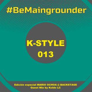 #BeMaingrounder 013 -  Edición especial Mario Ochoa @ Backstage Bilbao (Guest Mix Koldo LC)