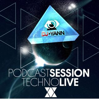 Podcast Session 21 Techno Live Set December 2014 By Dj Yann (Lille-France)
