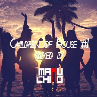 Children of House #1
