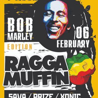 "RAGGA MUFFIN ""Bob Marley's Earthday"" - by PRIZE / SAVA / XONIC  2015"