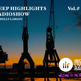 Deep Highlights Radioshow Vol.#48 by Helly Larson