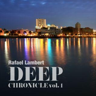 Rafael Lambert - Deep Chronicle #1 (live set podcast)
