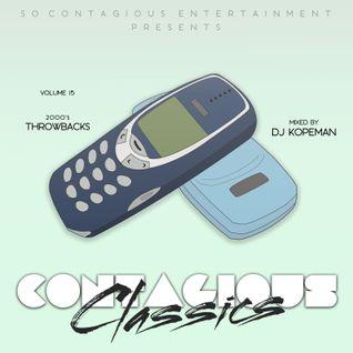 DJ Kopeman (@SoContagiousENT) - #ContagiousClassics Vol.15 - 2000s R&B & Hip Hop Throwbacks Edition