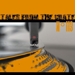 Tales From The Crate Radio Show #119 Part 01