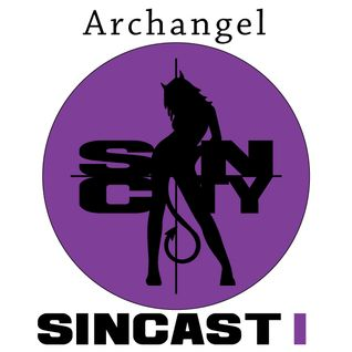 Archangel - Sin City (SinCast 1)