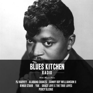 THE BLUES KITCHEN RADIO: 21 APRIL 2015