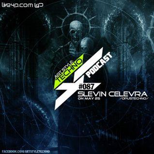 Art Style: Techno | Podcast # 087 : Slevin Celevra [Opustechno]