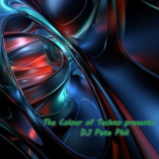The Colour of Techno presents by DJ Pete Phil