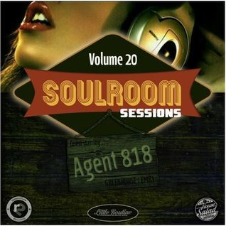 Soul Room Sessions Volume 20 | AGENT 818