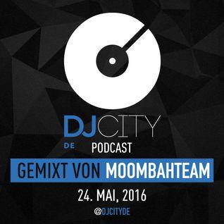 Moombahteam - DJcity DE Podcast - 24/05/16