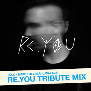 Tolo - Re.you Tribute Mix 2012