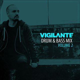 Vigilante - Drum & Bass Mix Vol. 2