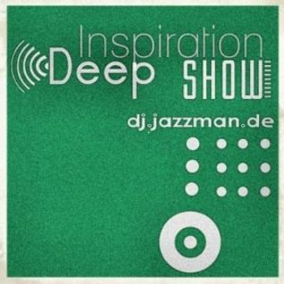 Jazzman - The Deep Inspiration Show 154 (Guest Linnemayer Tubais)