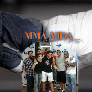 MMA VIDA May 7th show