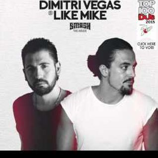 Dimitri Vegas & Like Mike - Smash The House 101-114 MEGAMIX 2015-07-08