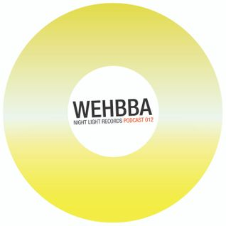 Wehbba - Night Light Records Podcast 012