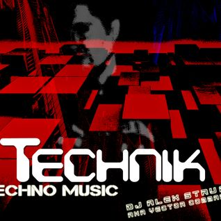 Dj Alex Strunz @ TECHNIK - DJ SET PROMO - 03-10-2015