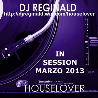 Dj Reginald - Session Marzo 2013
