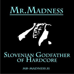 Mr. Madness @ Gabber.FM - Madcore27 part 5
