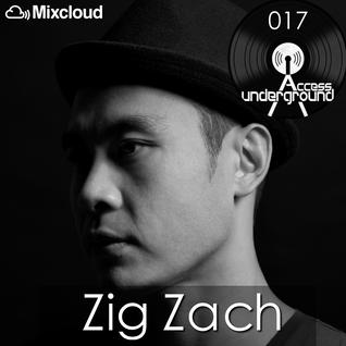 ACCESS UNDERGROUND 017: Zig Zach