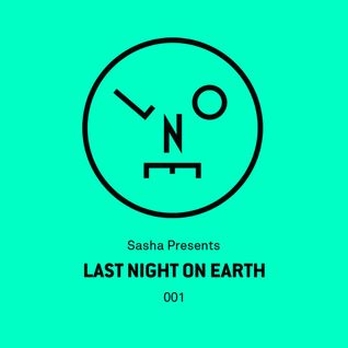 Sasha – Last Night On Earth - 001 (May 2015)