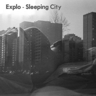 Explo - Sleeping City Mix 2014.
