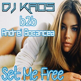Dj Kaos b2b Andrei Bocancea- Set Me Free [Deep House Promotional Mix]