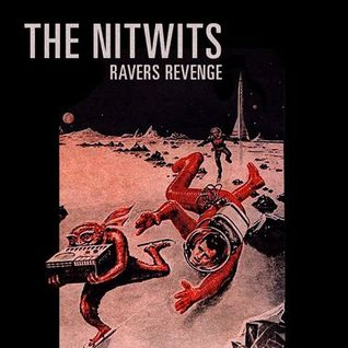 The Nitwits - Ravers Revenge (2014)