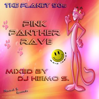 The Planet 90s - Pink Panther Rave
