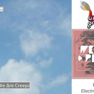 ElectRo Exclusives No. 026: We Δre Creepz