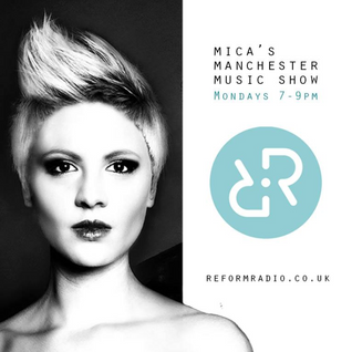 Mica's Manchester Music Show with Guest Sean Ward 11th January 2016