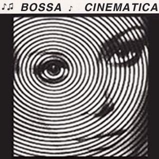 BOSSA CINEMATICA | radio banda larga |