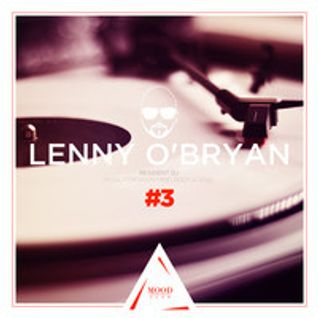 Mood Club Vol 3 Music For You Mind Body and Soul Mixed By Lenny O'Bryan