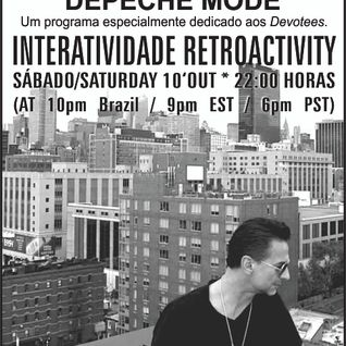 Retroactivity Radio - Interatividade Retroactivity Depeche Mode Devotees 10OUT2015