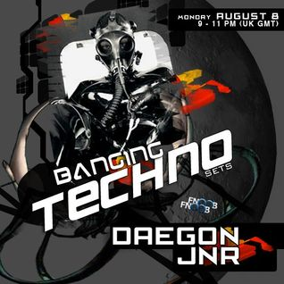 Banging Techno sets :: 010 >> Daegon // JNR