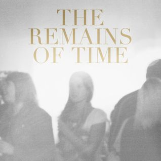 The Remains Of Time / Sound Mix 07