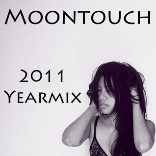 Moontouch - 2011 Yearmix