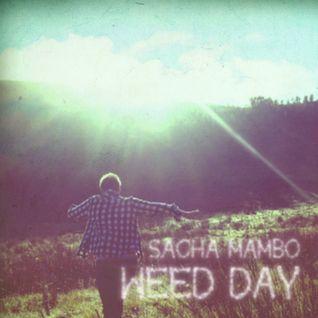 """MMPOD021 -  Sacha Mambo """"Weed Day"""" (2013)"""