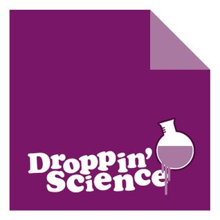 Droppin' Science Show February 2012