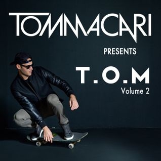TOM MACARI - T.O.M VOLUME 2