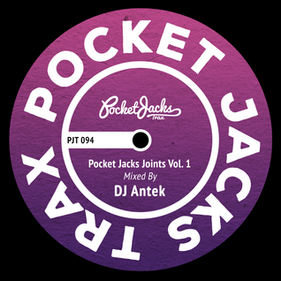 Pocket Jacks Joints Vol. 1 - Mixed by DJ Antek [PJT094]