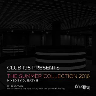 @Club195 Pres. The Summer Collection 2016 (CD1) | @DJEAZYB
