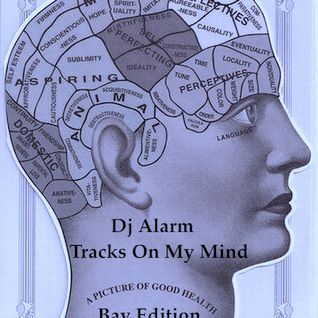 Tracks On My Mind Bay Area Edition