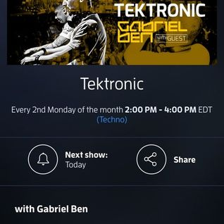 Gabriel Ben Presents Tektronic 078 (October 2015) with guest Lance Blaise/Monix