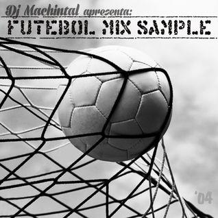 Futebol Mix Sample (2004)