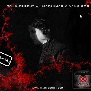 Maquina & Vampiros 2016 - DJ Dark Machine
