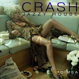 Crash - Jazzy House Mix