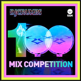 RAM100 Mix Competition @RAMrecordsltd-djcruMbs Timeline Mix
